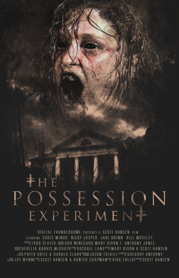 Эксперимент Одержимость / The Possession Experiment (2016)