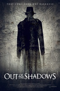 Вышедшие из тени / Out of the Shadows (2017)